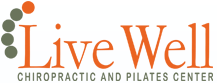 Live Well Chiropractic and Pilates Center